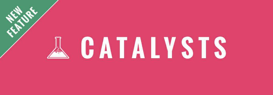 Catalysts Header Image