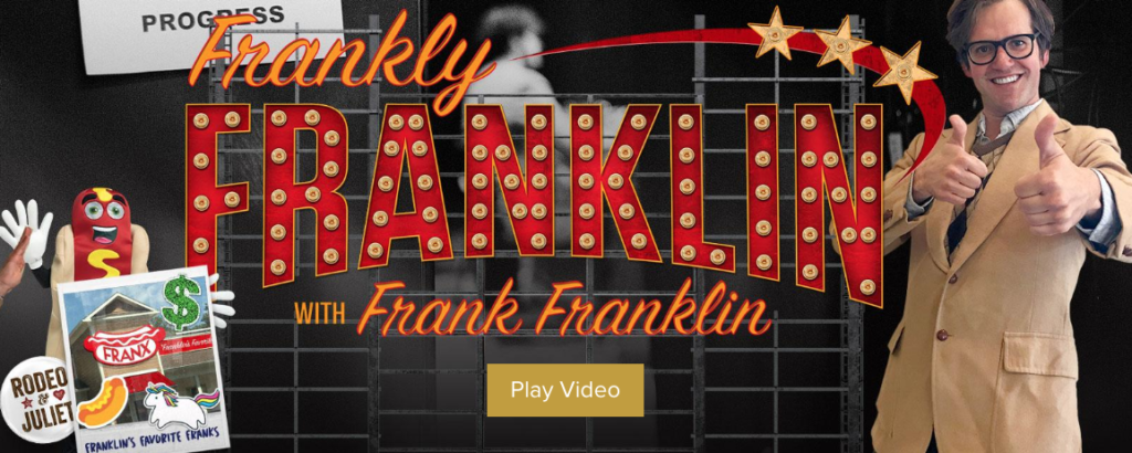 Frankly Franklin with Frank Franklin